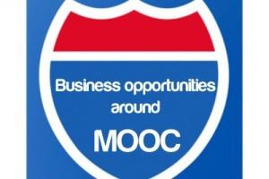Business opportunities around MOOC