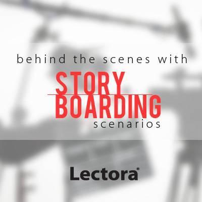 Behind the Scenes with Storyboarding Scenarios