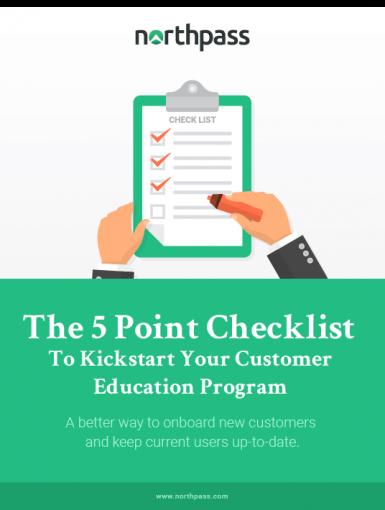 The 5 Point Checklist To Kickstart Your Customer Education Program